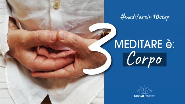 https://meditaedanza.com/wp-content/uploads/2020/09/3-meditare-ä-corpo-640x360.png
