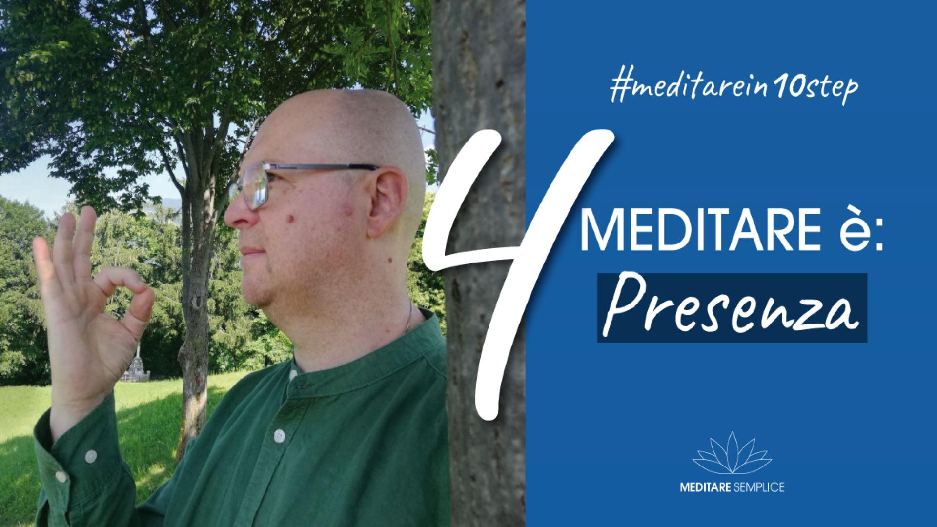 https://meditaedanza.com/wp-content/uploads/2020/09/4-meditare-ä-presenza.png