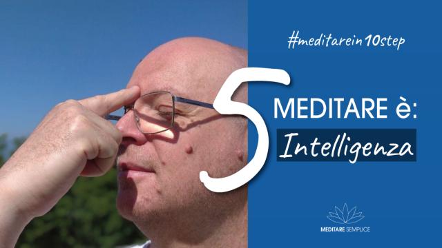 https://meditaedanza.com/wp-content/uploads/2020/09/5-meditare-ä-intelligenza-foto-640x360.png