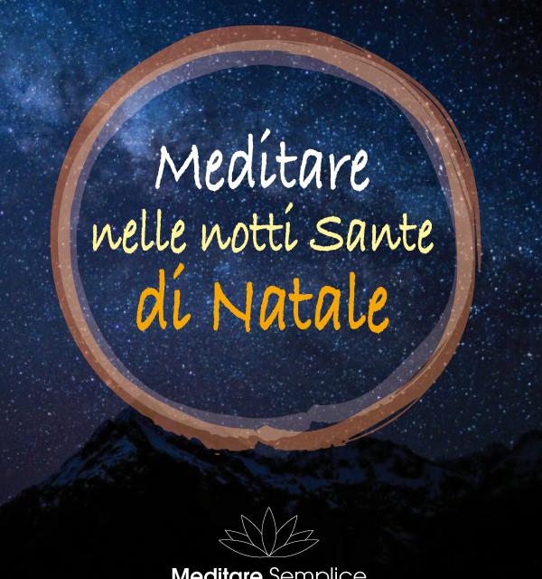 https://meditaedanza.com/wp-content/uploads/2020/12/articolo-blog-notti-sante-600x640.png